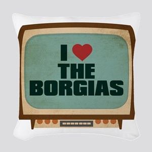Retro I Heart The Borgias Woven Throw Pillow