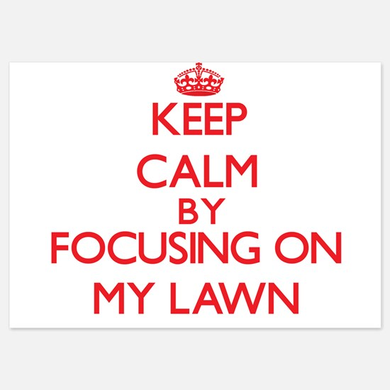 Keep Calm by focusing on My Lawn Invitations