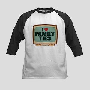 Retro I Heart Family Ties Kids Baseball Jersey