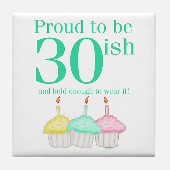 30ish Birthday Tile Coaster