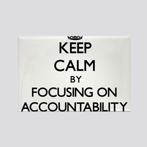 Keep Calm by focusing on Accountability Magnets