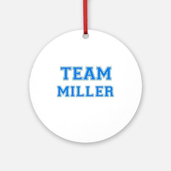 TEAM MILLER Ornament (Round)