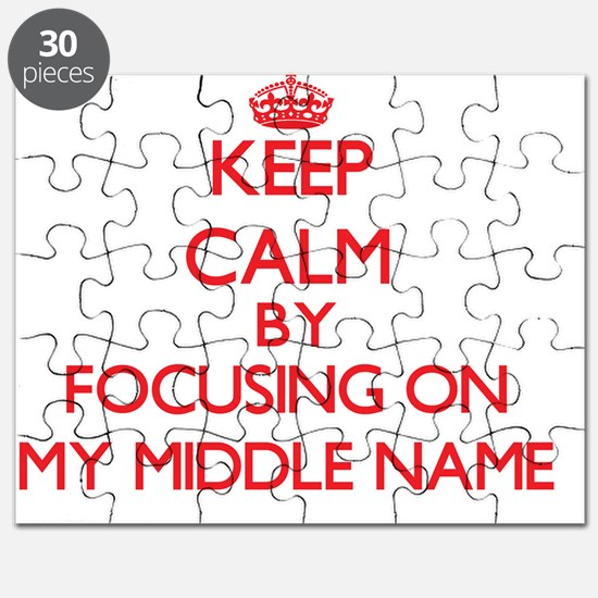 Keep Calm by focusing on My Middle Name Puzzle