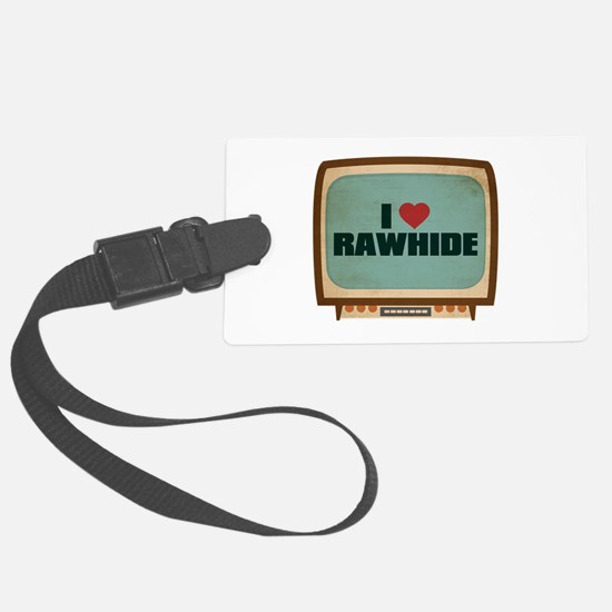 Retro I Heart Rawhide Luggage Tag
