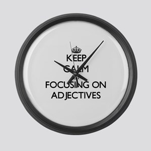 Keep Calm by focusing on Adjectiv Large Wall Clock