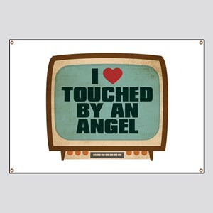 Retro I Heart Touched by an Angel Banner