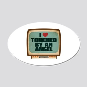 Retro I Heart Touched by an Angel 22x14 Oval Wall