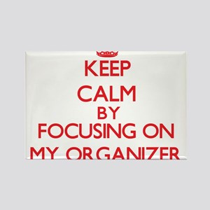 Keep Calm by focusing on My Organizer Magnets