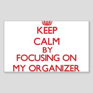 Keep Calm by focusing on My Organizer Sticker