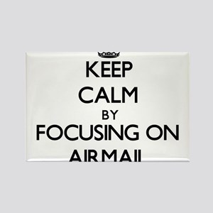 Keep Calm by focusing on Airmail Magnets