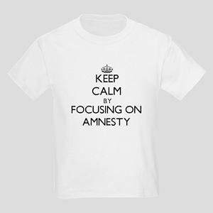 Keep Calm by focusing on Amnesty T-Shirt