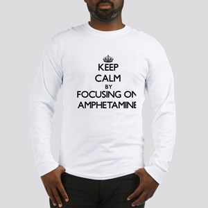 Keep Calm by focusing on Amphe Long Sleeve T-Shirt