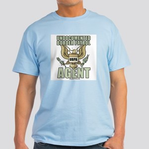 Undocumented border patrol agent Light T-Shirt
