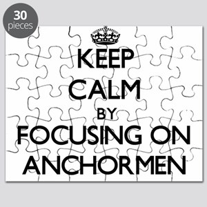 Keep Calm by focusing on Anchormen Puzzle