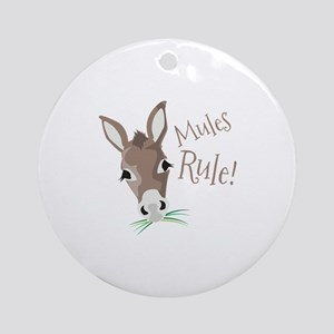Mules Rule Ornament (Round)