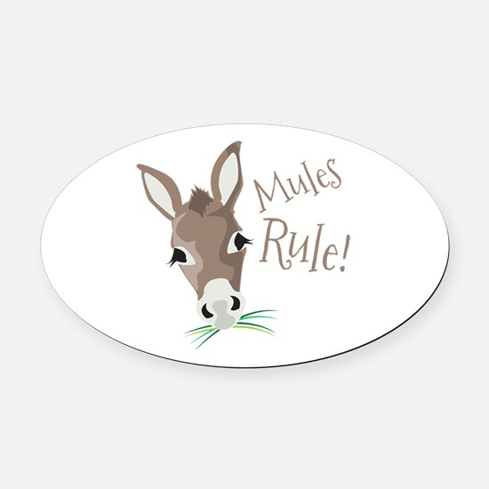 Mules Rule Oval Car Magnet