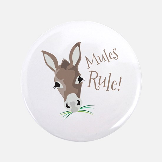 "Mules Rule 3.5"" Button"