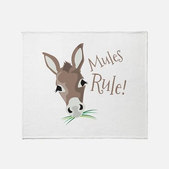Mules Rule Throw Blanket