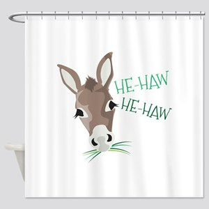 He-Haw Shower Curtain