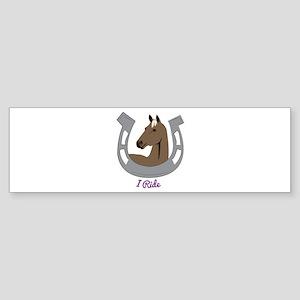 I Ride Bumper Sticker