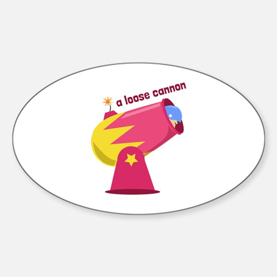 A Loose Cannon Decal