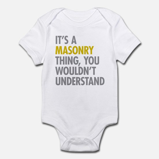Its A Masonry Thing Infant Bodysuit
