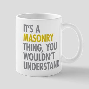 Its A Masonry Thing Mug