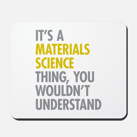 Materials Science Thing Mousepad