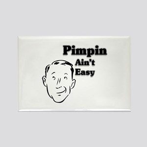PIMPIN AIN'T EASY Rectangle Magnet