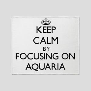 Keep Calm by focusing on Aquaria Throw Blanket