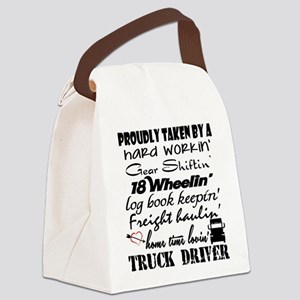 Proudly Taken by a Truck Driver Canvas Lunch Bag