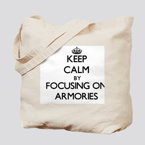 Keep Calm by focusing on Armories Tote Bag