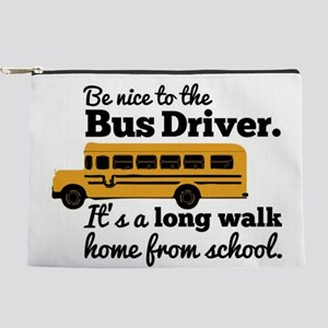 Be nice to the Bus Driver Makeup Pouch