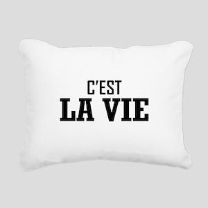 C'EST LA VIE Rectangular Canvas Pillow