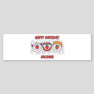 Happy Birthday BREANNA (clown Bumper Sticker