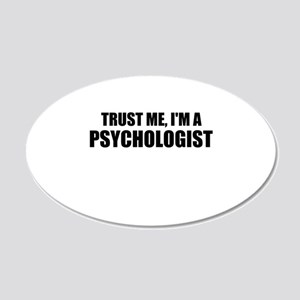 Trust Me, I'm A Psychologist Wall Decal