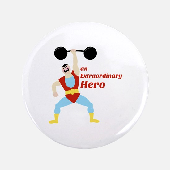 "Extraordinary Hero 3.5"" Button"