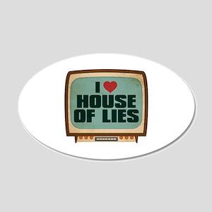 Retro I Heart House of Lies 22x14 Oval Wall Peel