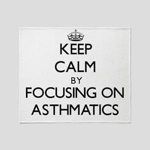 Keep Calm by focusing on Asthmatics Throw Blanket