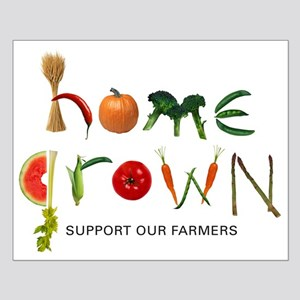 Home Grown. Support our Farme Small Poster