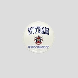 WITHAM University Mini Button