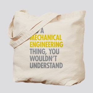 Mechanical Engineering Thing Tote Bag