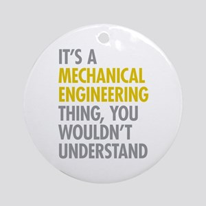 Mechanical Engineering Thing Ornament (Round)
