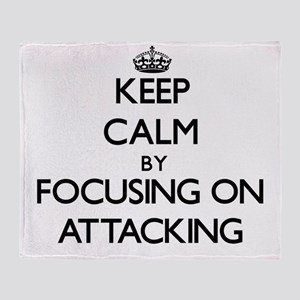 Keep Calm by focusing on Attacking Throw Blanket