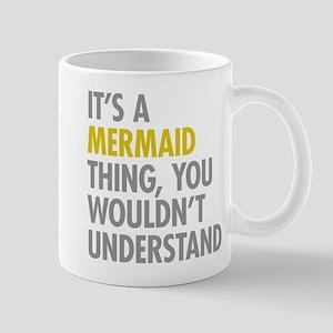Its A Mermaid Thing Mug