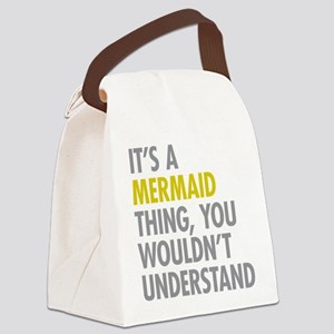 Its A Mermaid Thing Canvas Lunch Bag