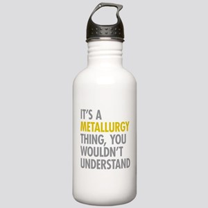 Its A Metallurgy Thing Stainless Water Bottle 1.0L
