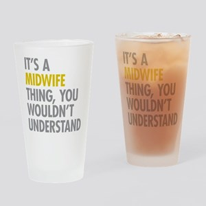Its A Midwife Thing Drinking Glass