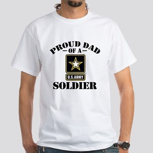 Proud U.S. Army Dad White T-Shirt