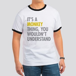 Its A Monkey Thing Ringer T